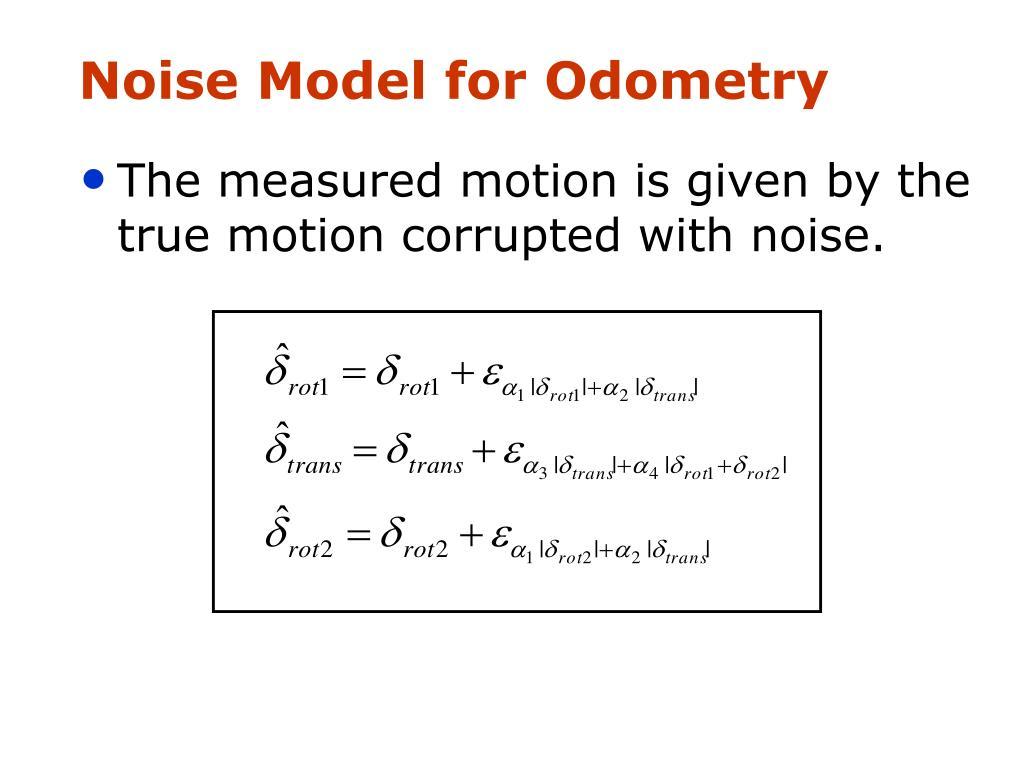 Noise Model for Odometry