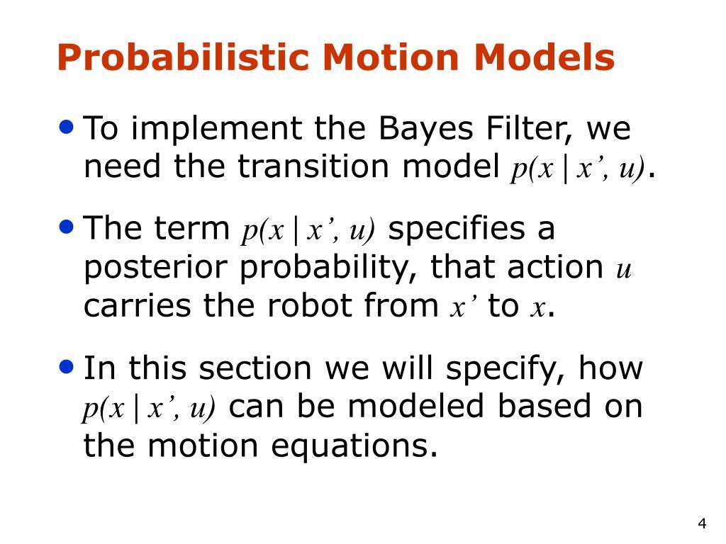 Probabilistic Motion Models