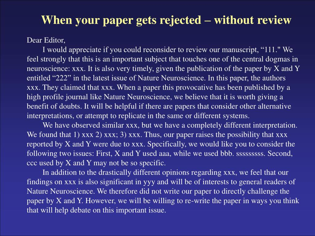 When your paper gets rejected – without review