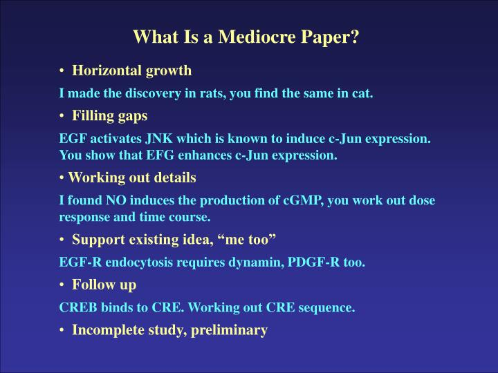 What Is a Mediocre Paper?