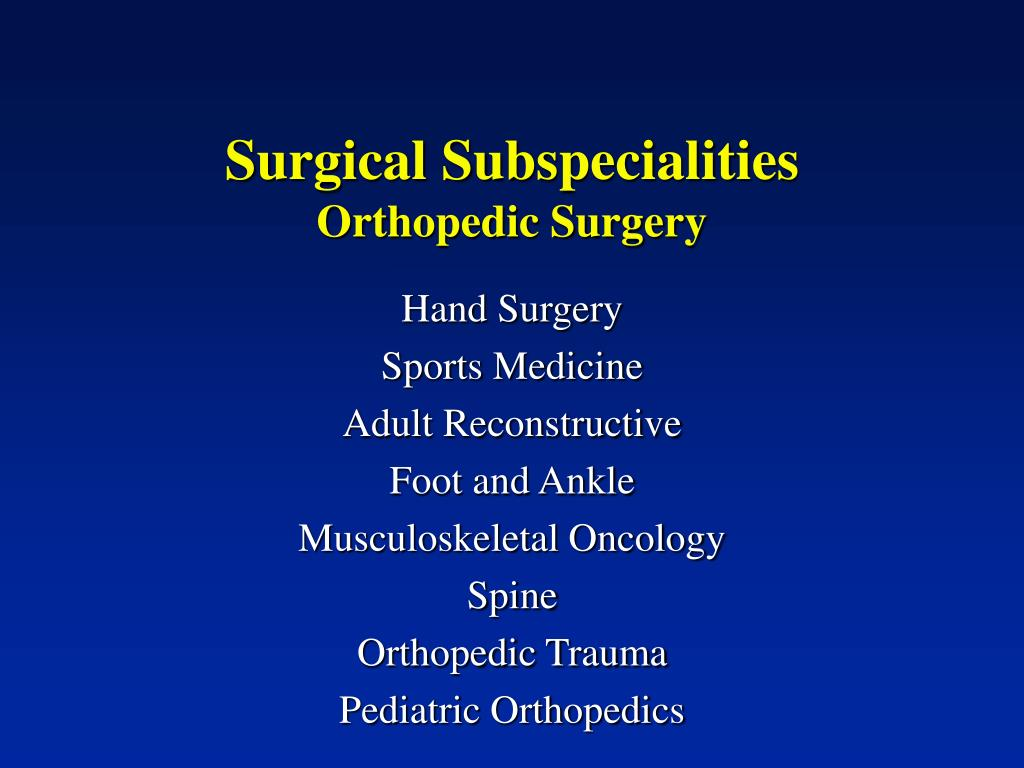 Surgical Subspecialities