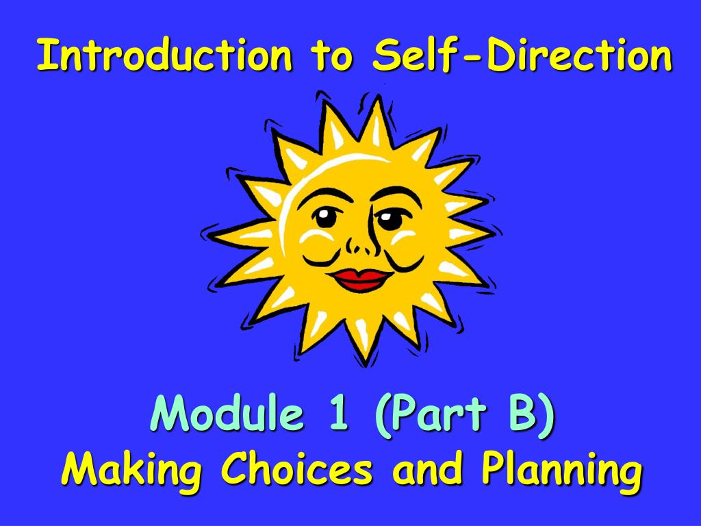 Introduction to Self-Direction
