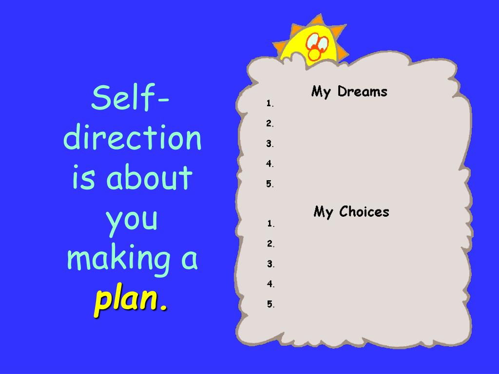 Self-direction is about you making a