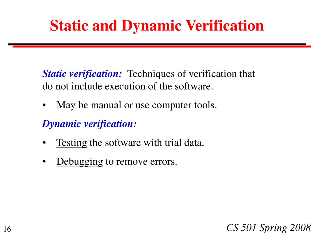 Static and Dynamic Verification