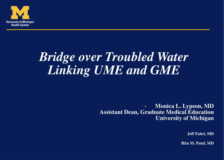Bridge over troubled water linking ume and gme