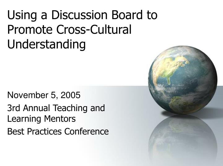 using a discussion board to promote cross cultural understanding