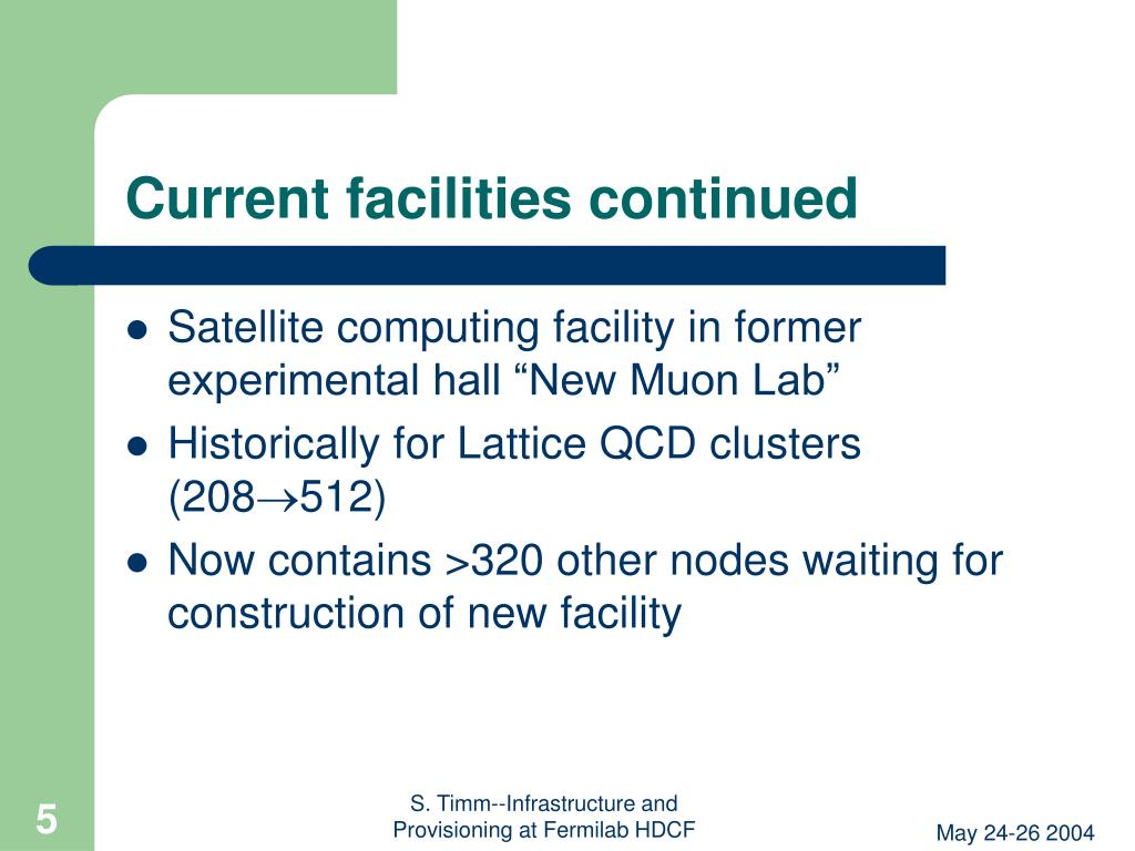 Current facilities continued