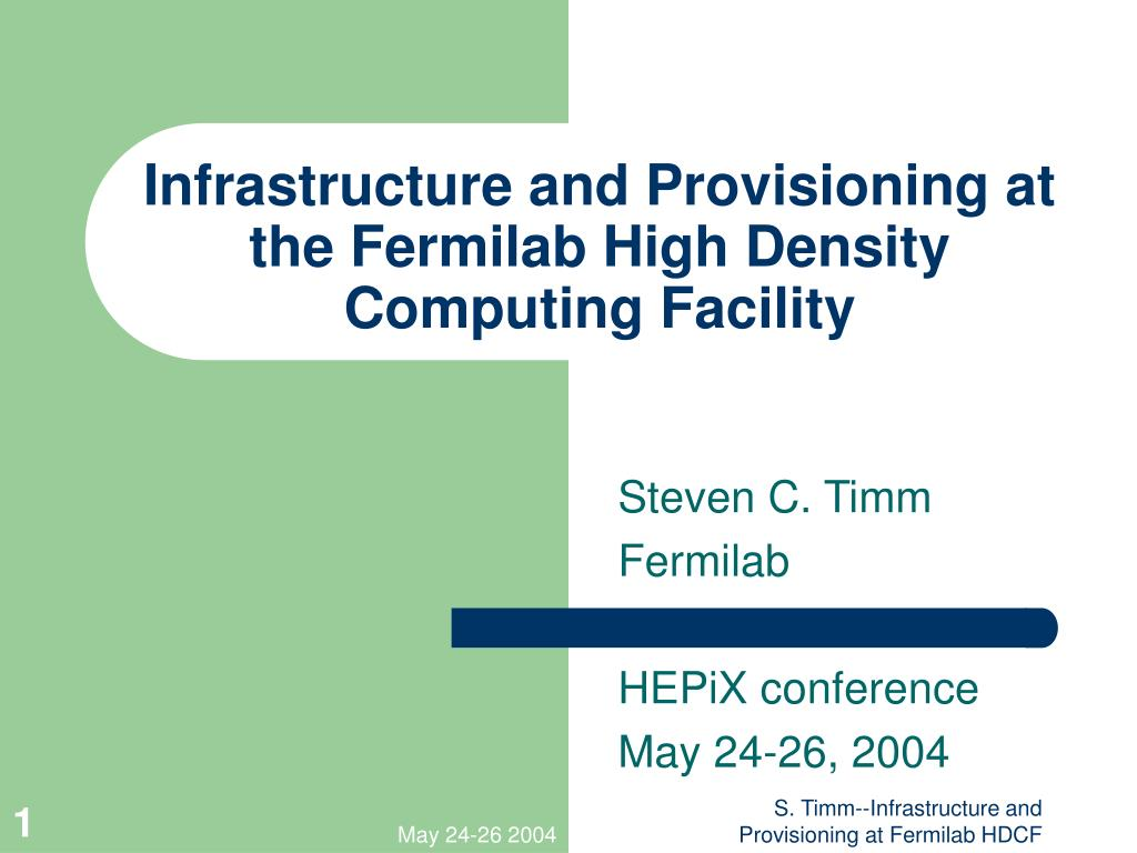 infrastructure and provisioning at the fermilab high density computing facility l.