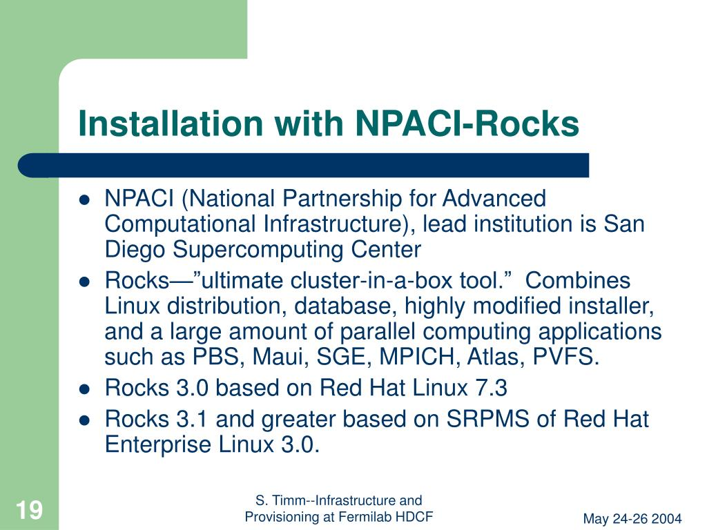 Installation with NPACI-Rocks
