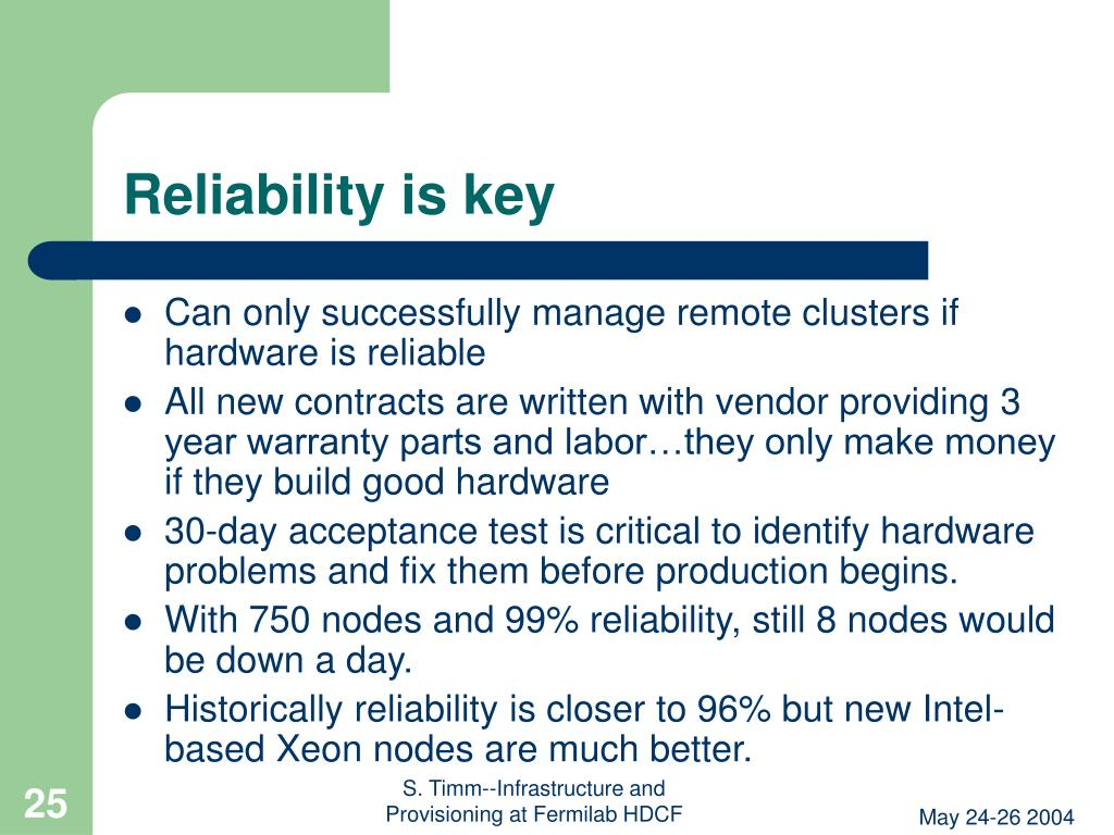 Reliability is key
