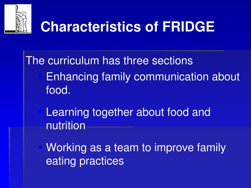 Characteristics of FRIDGE