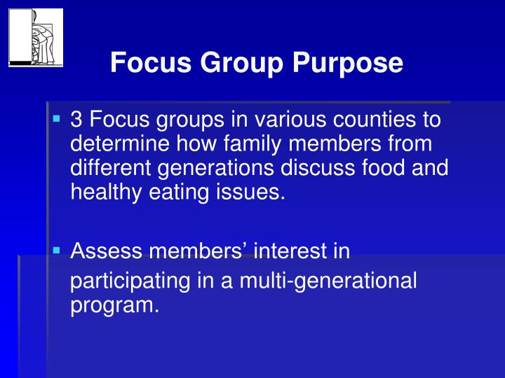 Focus group purpose