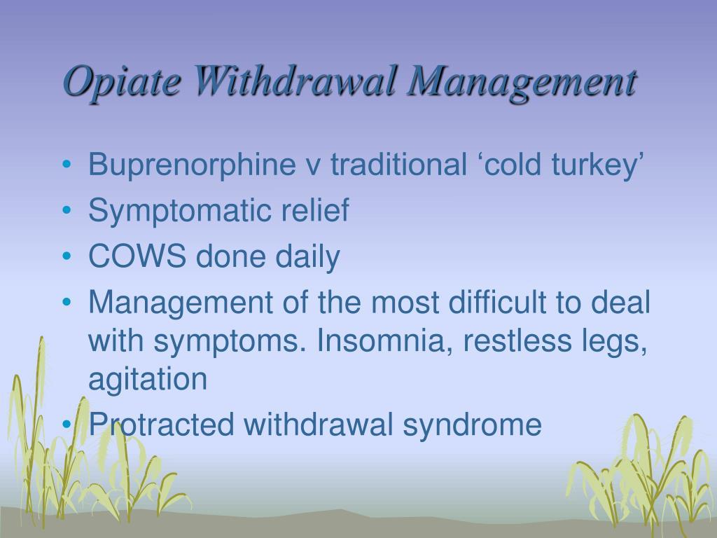 Opiate Withdrawal Management