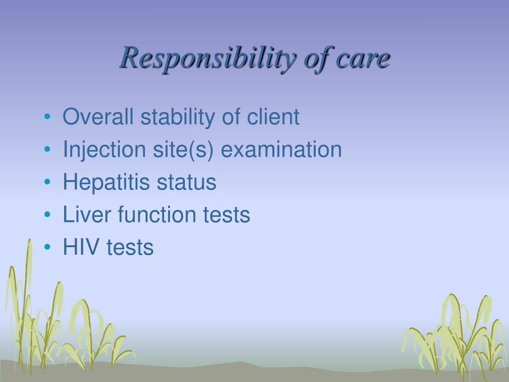 Responsibility of care