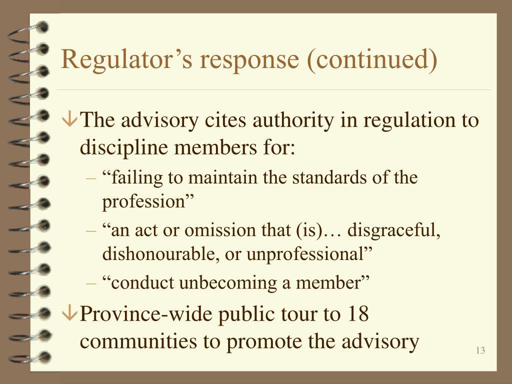 Regulator's response (continued)