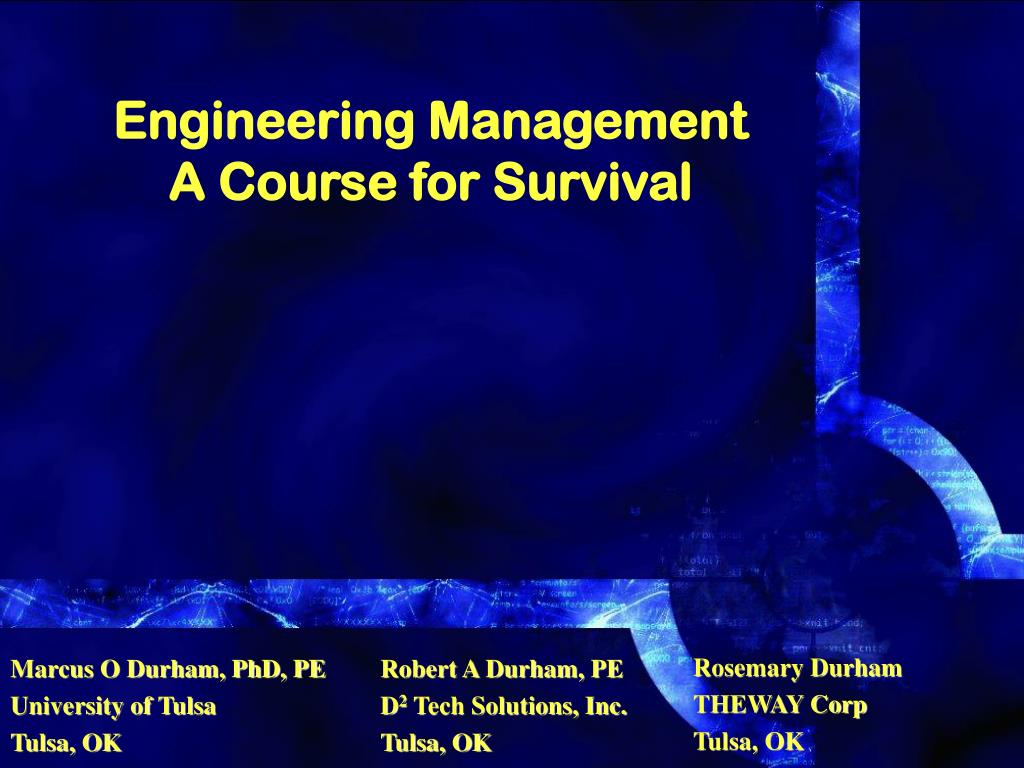 engineering management a course for survival