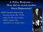 2 policy response how did we avoid another great depression