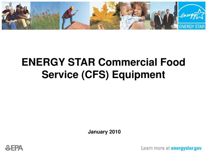 Energy star commercial food service cfs equipment