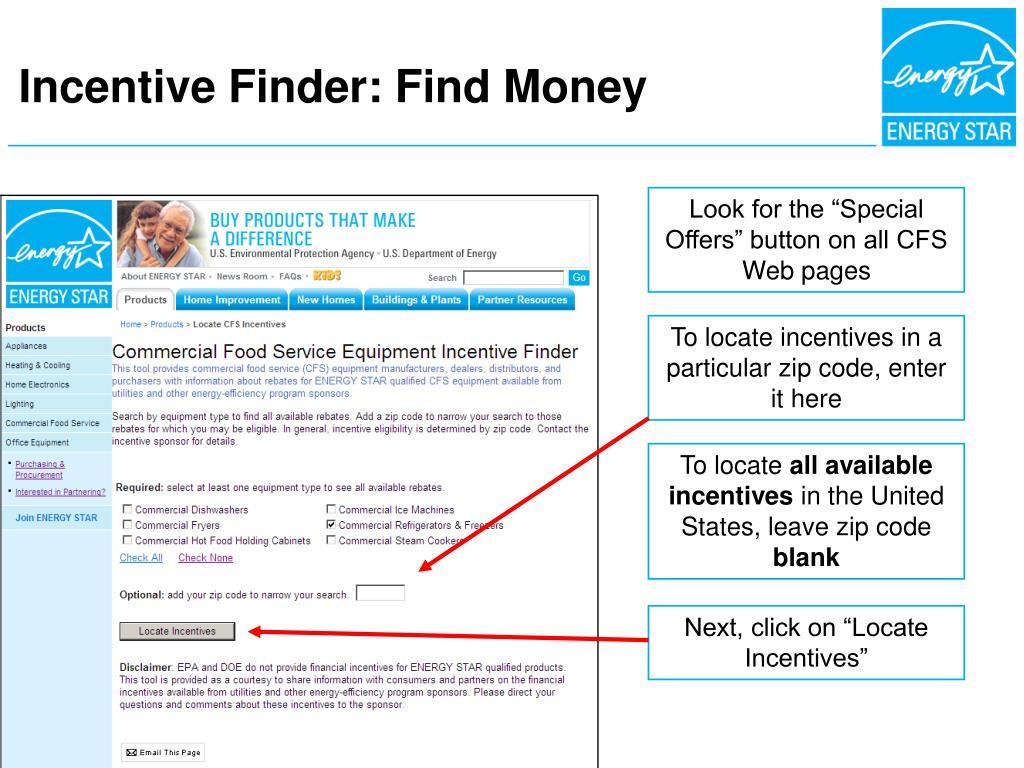 Incentive Finder: Find Money