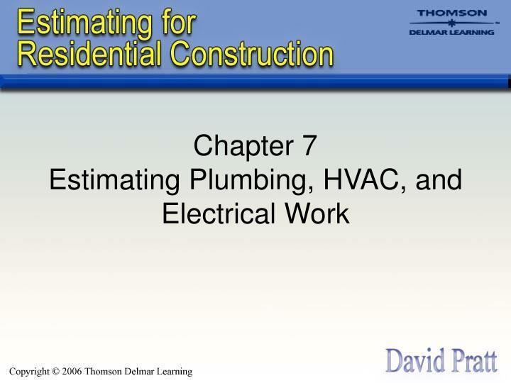 Chapter 7 estimating plumbing hvac and electrical work