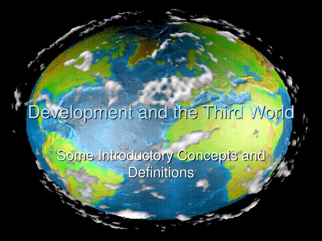 Development and the Third World