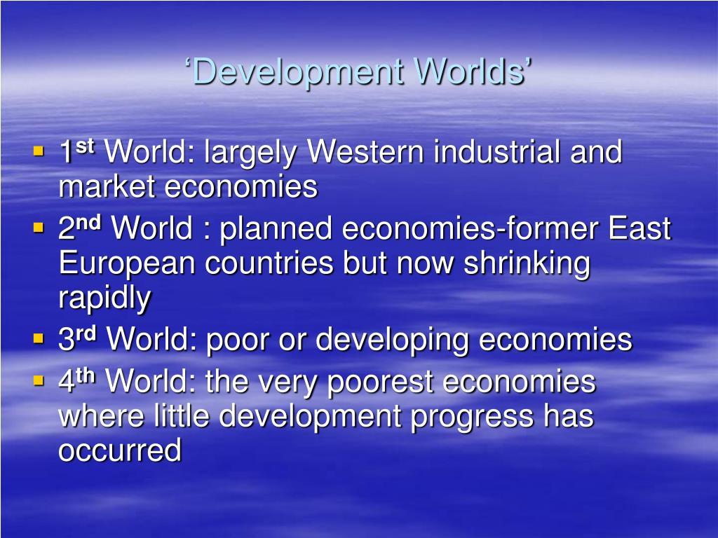 'Development Worlds'