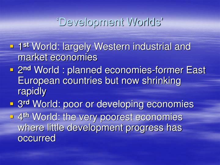 Development worlds