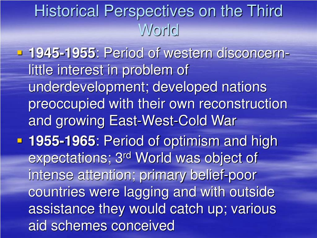 Historical Perspectives on the Third World