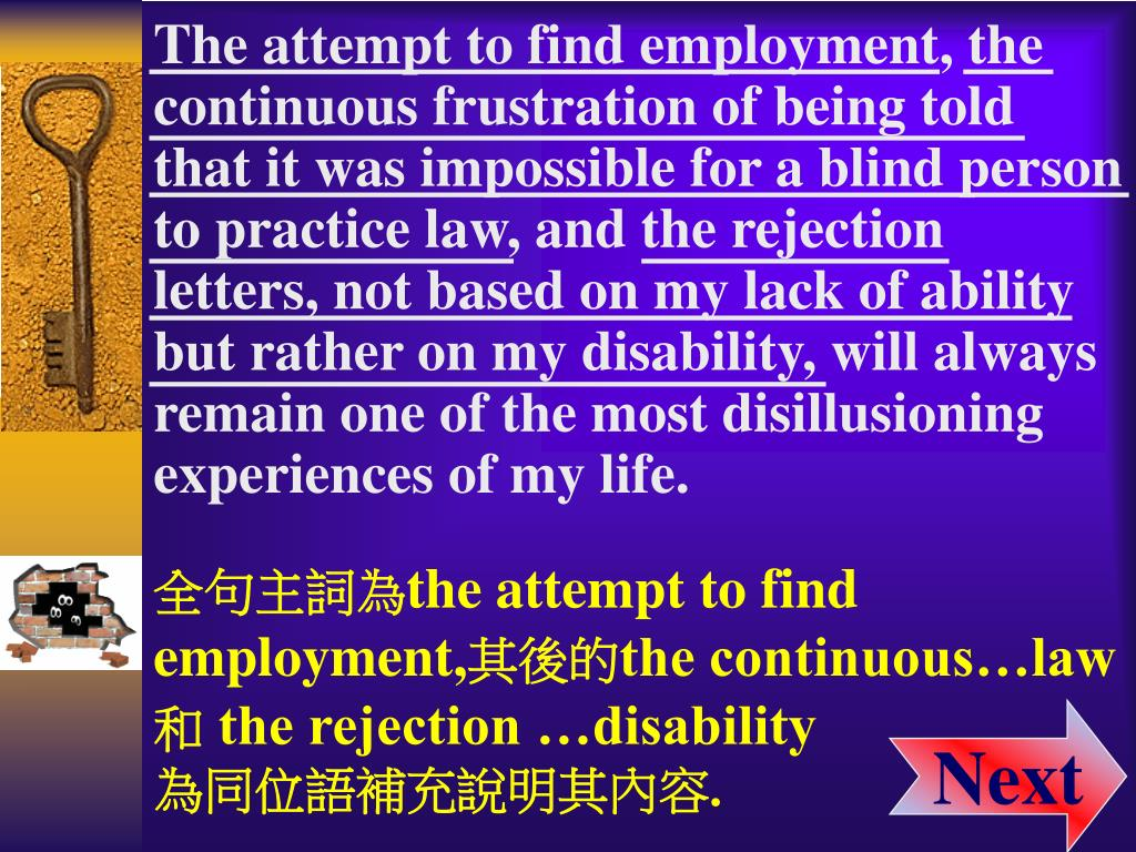 The attempt to find employment, the
