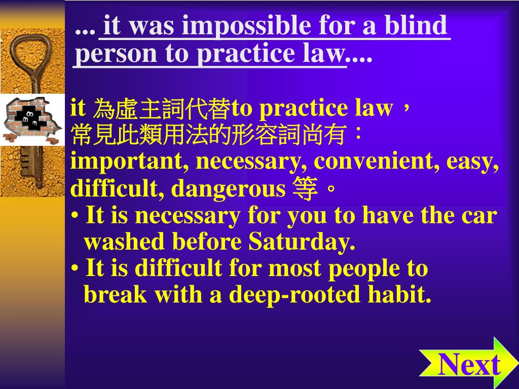 ... it was impossible for a blind person to practice law....