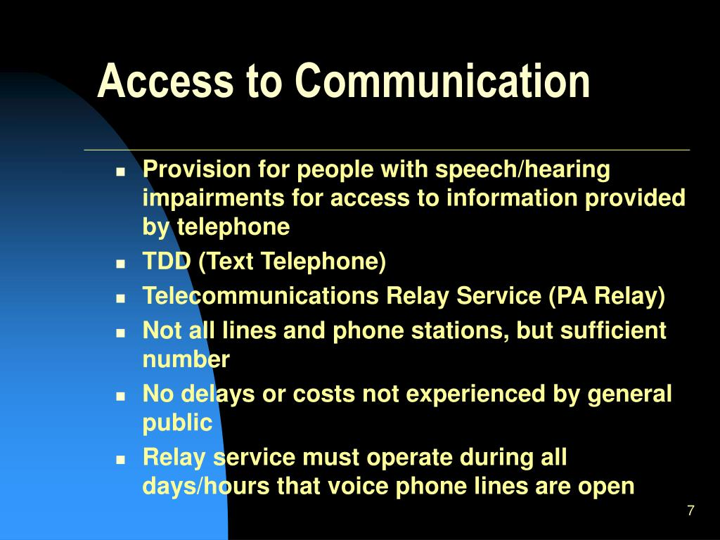 Access to Communication