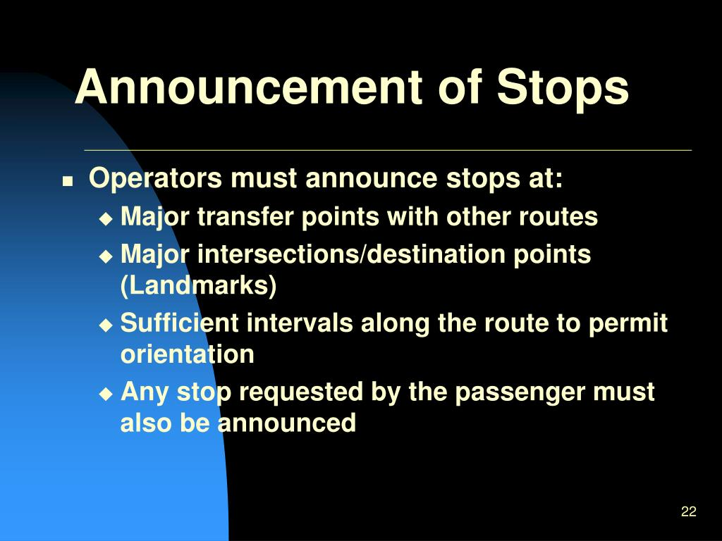 Announcement of Stops