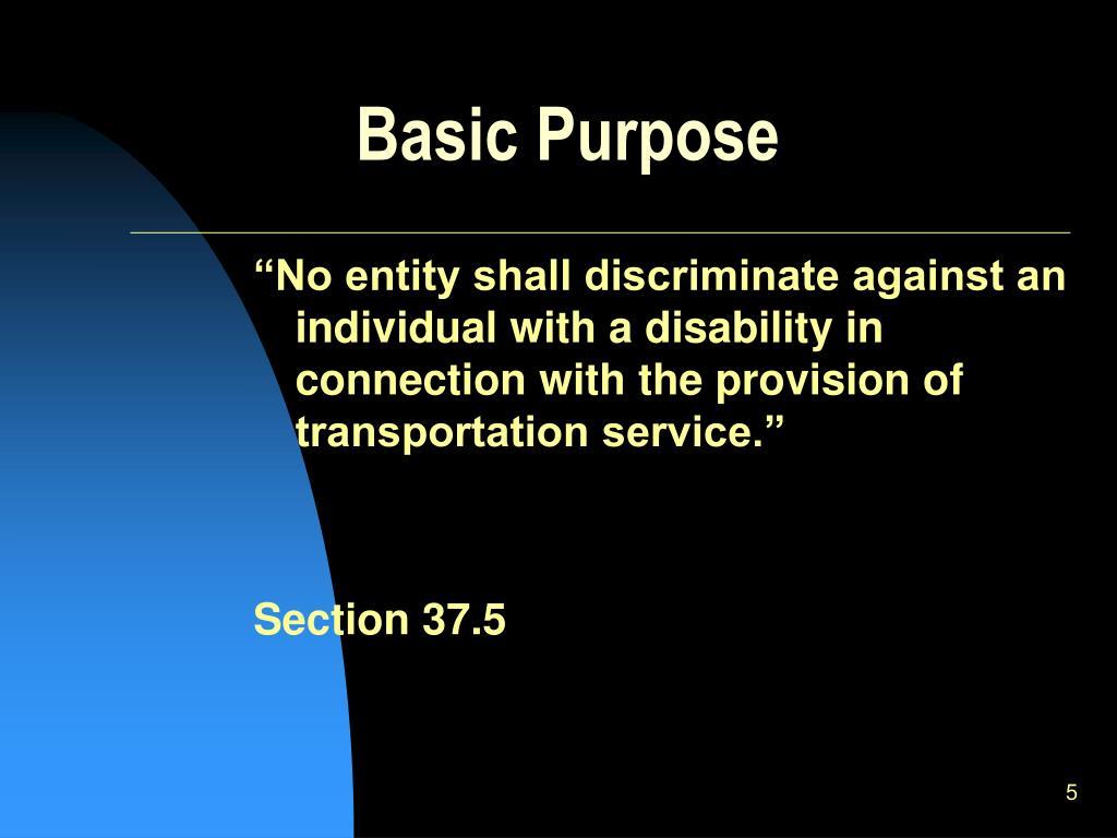 Basic Purpose
