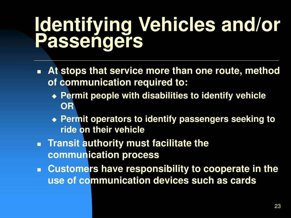 Identifying Vehicles and/or Passengers