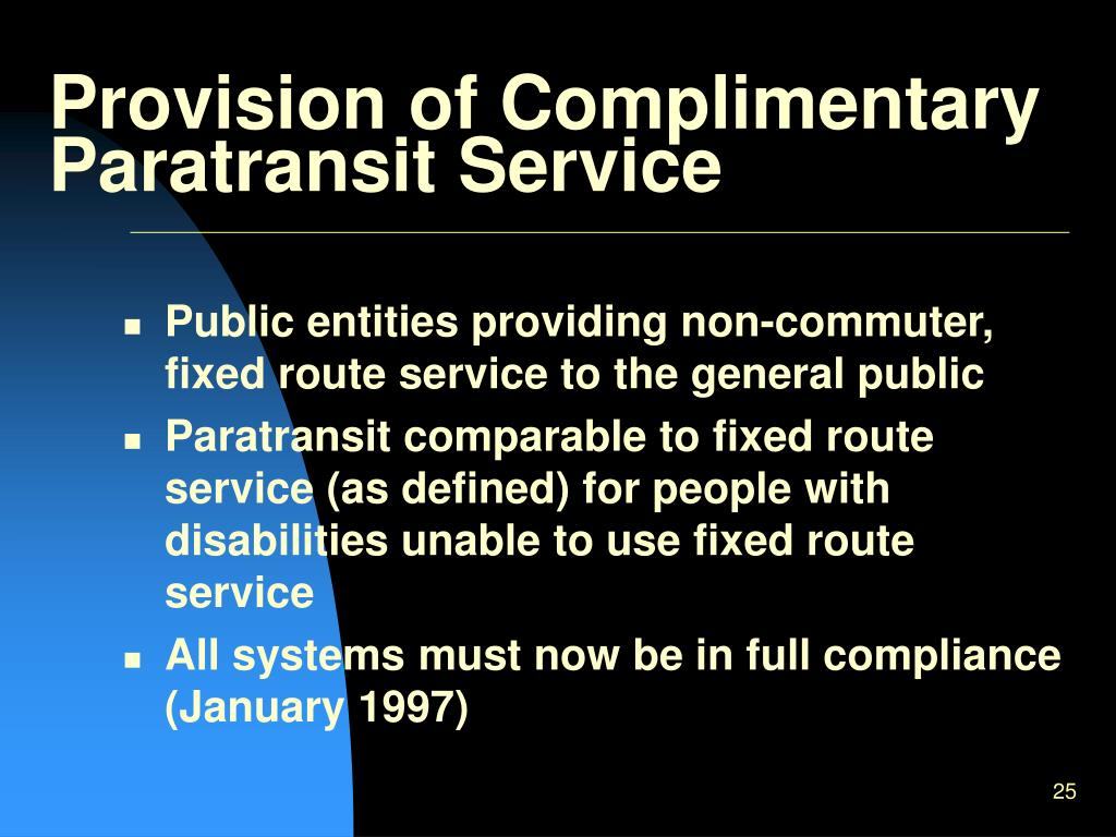 Provision of Complimentary Paratransit Service