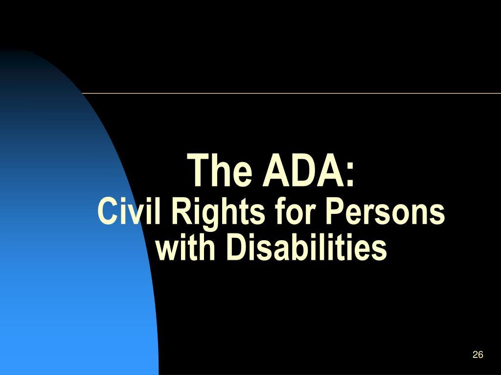 The ADA: