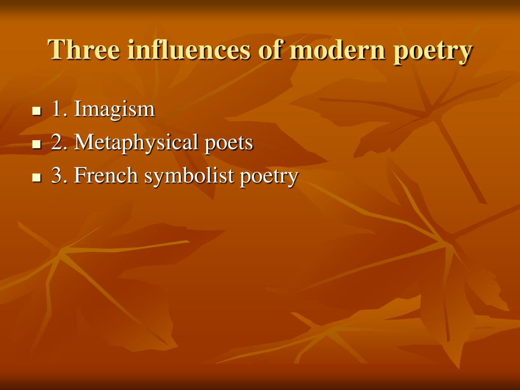 Three influences of modern poetry
