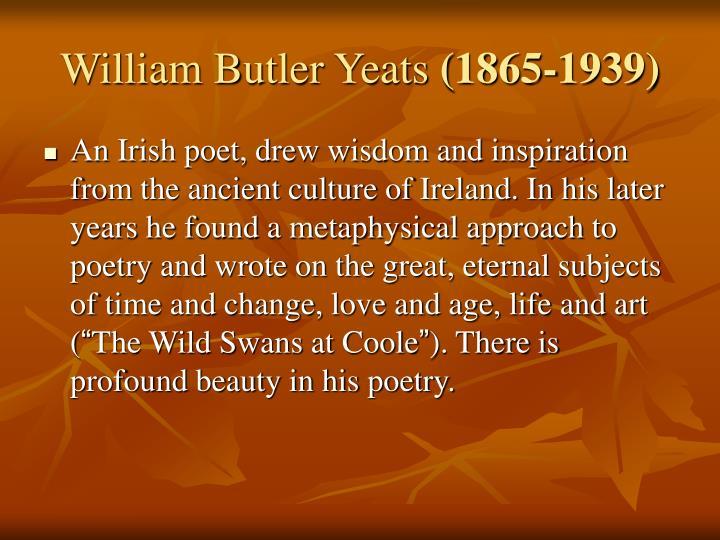 William butler yeats 1865 1939