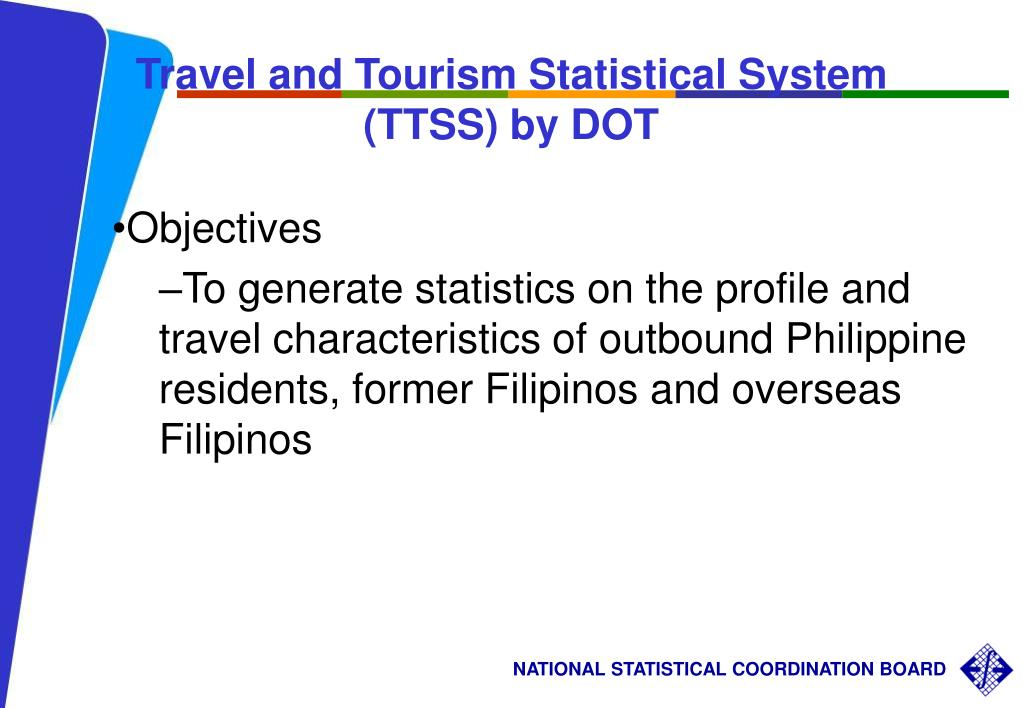 Travel and Tourism Statistical System (TTSS) by DOT