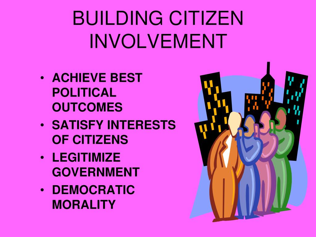 BUILDING CITIZEN INVOLVEMENT