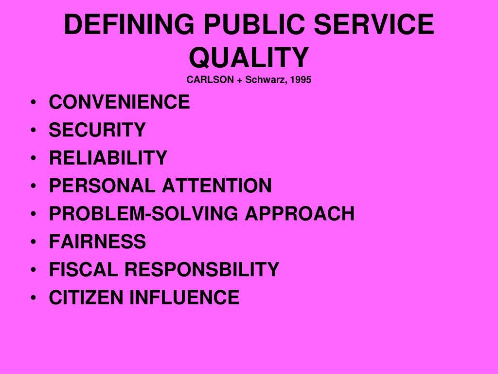 DEFINING PUBLIC SERVICE QUALITY