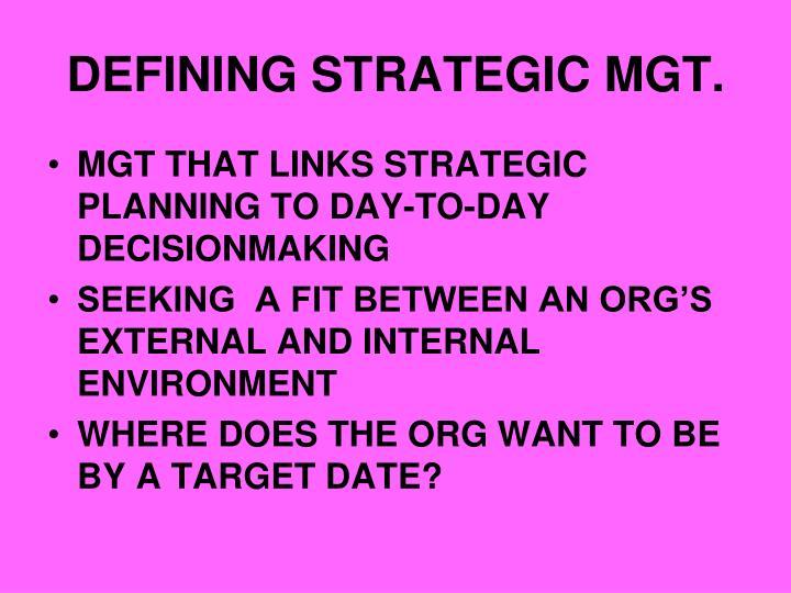 Defining strategic mgt