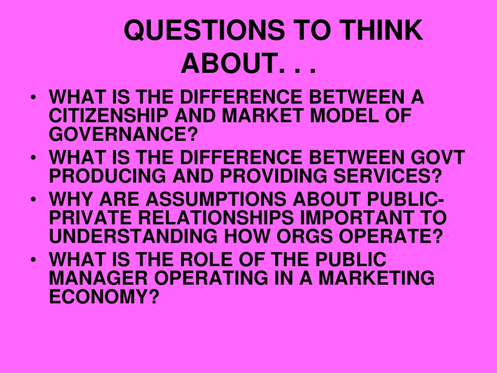 QUESTIONS TO THINK ABOUT. . .