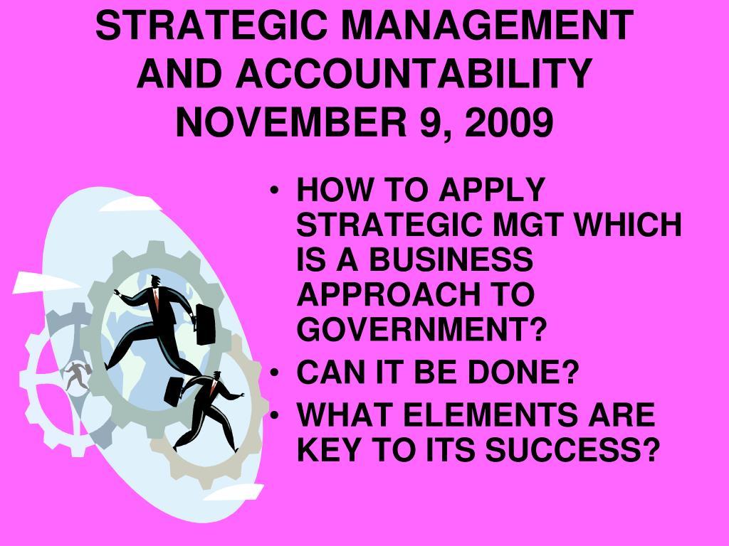 STRATEGIC MANAGEMENT AND ACCOUNTABILITY