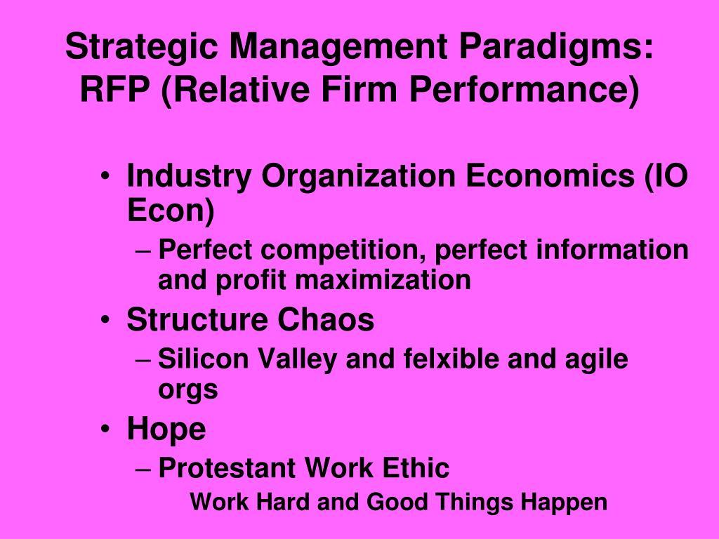 Strategic Management Paradigms: RFP (Relative Firm Performance)