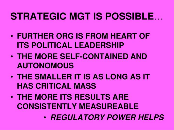 Strategic mgt is possible