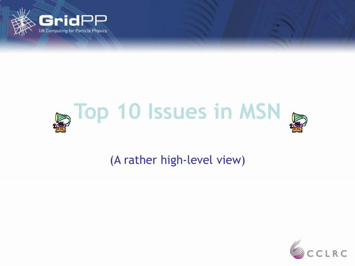 Top 10 issues in msn