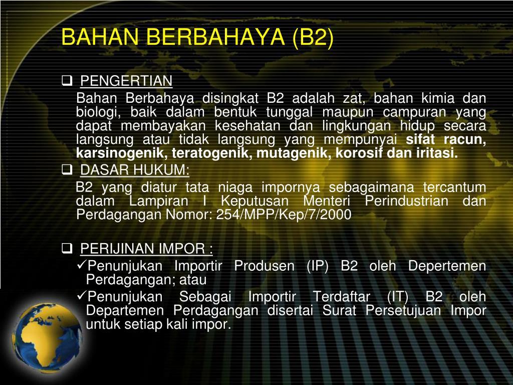 BAHAN BERBAHAYA (B2)