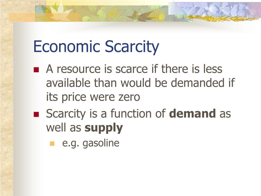 Economic Scarcity