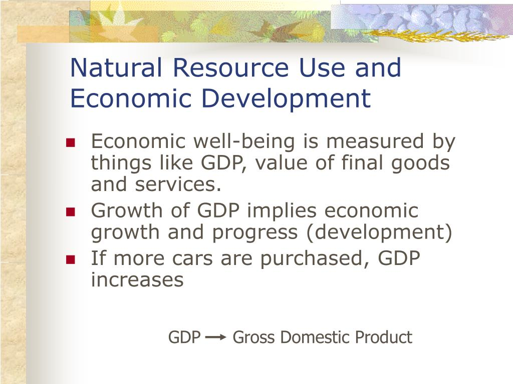 Natural Resource Use and Economic Development